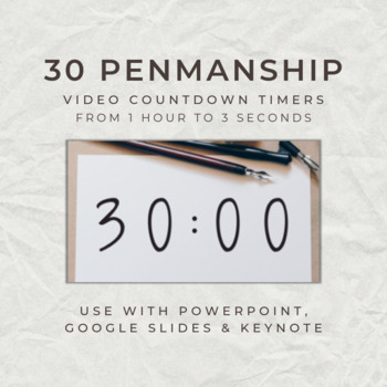 30 PENMANSHIP Video Countdown Timers - For PowerPoint, Google Slides, Keynote