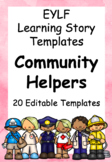 20 EYLF Learning Story Templates - Community Helpers