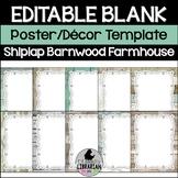 20 Editable Shiplap and Barnwood Classroom Decor Poster Templates (Portrait) PPT