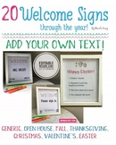 20 Editable Welcome Signs through the Year! Open House, Fa