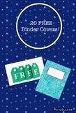 20 FREE BINDER COVERS!