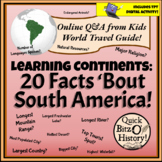 Learning Continents: 20 Facts 'Bout South America (Geography and Culture)