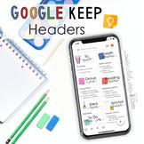20+ Google Keep Headers to Stay Organized