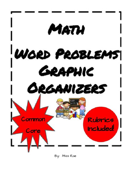 20 Graphic Organizers for Math Word Problems & Rubrics