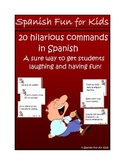 20 Hilarious Commands in Spanish