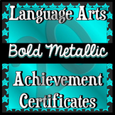 40 Language Arts Achievement Certificates -- Bold Metallic