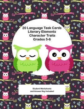 20 Language Task Cards-Grades 5-6-Literary Elements -Character Traits