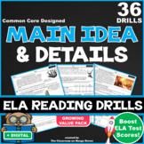 20 Main Idea & Details ELA Reading Drills (63 Questions|Co