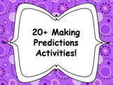20+ Making Predictions Activities