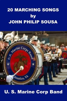 20 Marching Songs by John Philip Sousa