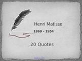 20 Matisse Quotes