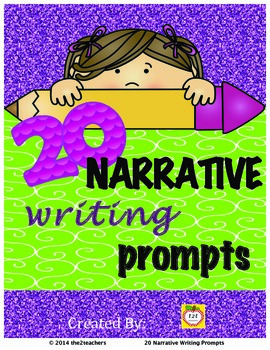 Writers Workshop:  Narrative Writing - 20 Narrative Writing Prompts