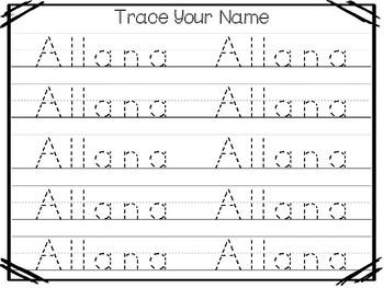 20 No Prep Allana Name Tracing and Activities. Non-editable. Preschool-KDG Handw
