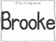 20 No Prep Brooke Name Tracing and Activities. Non-editable. Preschool-KDG Handw