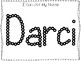 20 No Prep Darci Name Tracing and Activities. Non-editable. Preschool-KDG Handw