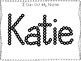 20 No Prep Katie Name Tracing and Activities. Non-editable. Preschool-KDG Handwr