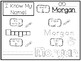 20 No Prep Morgan Name Tracing and Activities. Non-editable. Preschool-KDG Handw