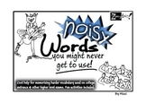 Noisy Words You Might Never Get to Use!