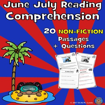 20 Non-Fiction Summer Reading Comprehension Passages: June & July Reading