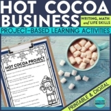 Hot Cocoa Project Based Learning Activities Integrates Mat