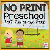 No Print Preschool Fall Language Pack: CCSS Aligned!
