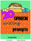 Writers Workshop:  Opinion Writing - 20 Opinion/Persuasive Writing Prompts
