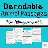 20 Orton-Gillingham Based Decodable Animal Passages: Level 2
