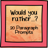20 Persuasive Paragraph Prompts - Bellwork, Journal, Sub Tub Ready