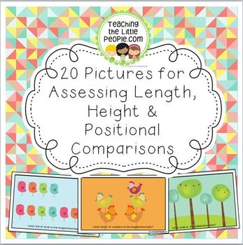 20 Pictures for Teaching & Assessing Length, Height & Positional Comparisons