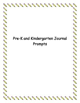20 Plus Journal Prompts for Pre-K and K