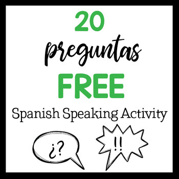 Spanish Speaking Activity: 20 Preguntas