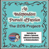 Gifted and Talented - An Independent Pursuit of Passion:  The 20% Project