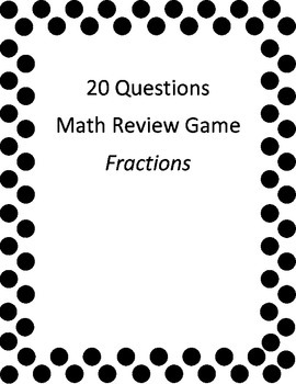 20 Questions Fraction Review  (5th Grade)