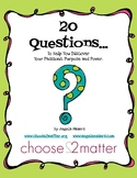 20 Questions- To Help You Discover Your Passions, Purpose