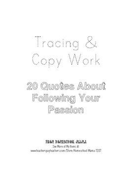 20 Quotes About Following Your Passions Tracing and Copy Work Handwriting