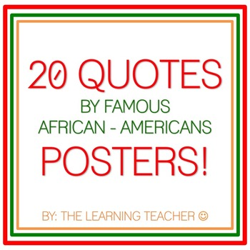 20 Quotes By Famous African-Americans Posters