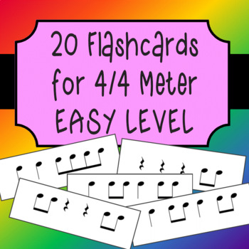 20 Rhythm Flashcards for 4/4 meter - EASY LEVEL