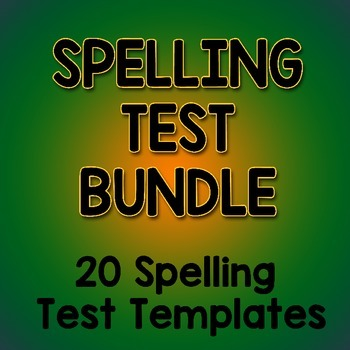 20 SPELLING TEST templates 1st 2nd 3rd Grade 10, 12, 20 per page