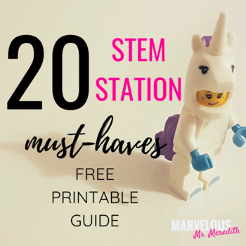20 STEM Station Must-Haves: Printable Resource Guide