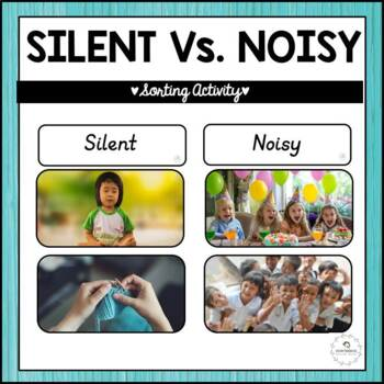 20 Silent & Noisy Sorting Cards to Help The Process of Normalization