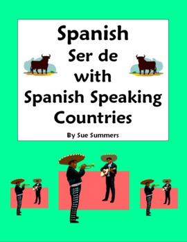 Spanish Ser with Spanish Speaking Country Origin Translations