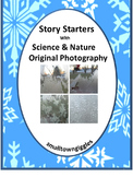Story Starters,Original Photography, Creative Writing Volume 1