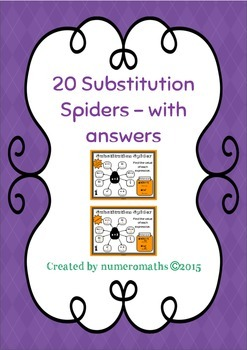 20 Substitution Spiders - Algebra Starters - Answers included
