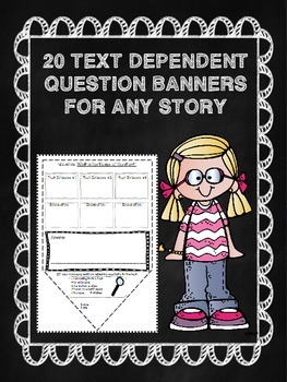 20 Text Dependent Question Banners (Common Core) Reading Response
