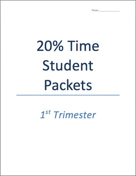 20% Time Project - outlines, schedules, student assessments, and more