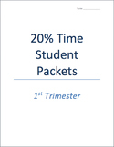 20% Time Project - outlines, schedules, student assessment