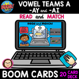 20 VOWEL TEAMS A -AY and -AI READ and MATCH BOOM cards™