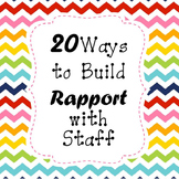 20 WAYS TO BUILD RAPPORT WITH STAFF