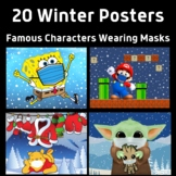 20 Winter Pandemic Posters: Featuring Famous Characters In Masks
