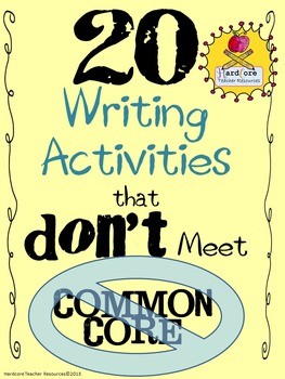 20 Writing Activities that DON'T Meet Common Core {Great for Reluctant Writers!}